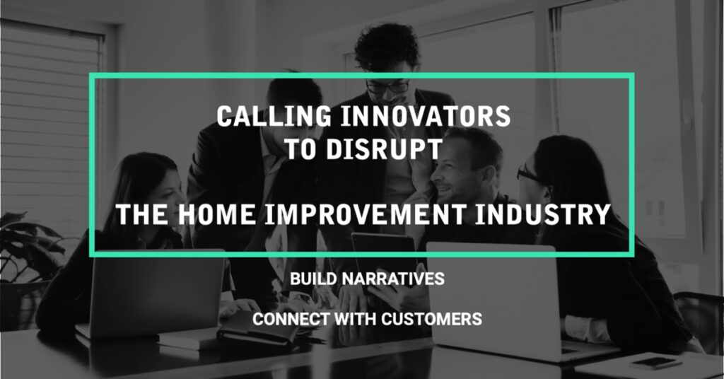 Calling innovators for home improvement; sign up now